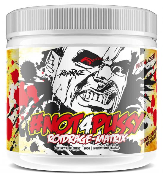 #Not4Pussy RoidRage-Matrix Hardcore Pre-Workout-Booster